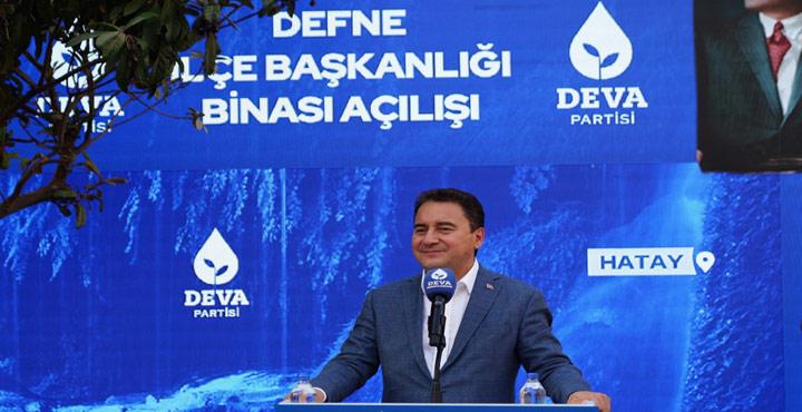 Babacan Deva Partisi Defne İlçe Binası Açılışında Konuştu!