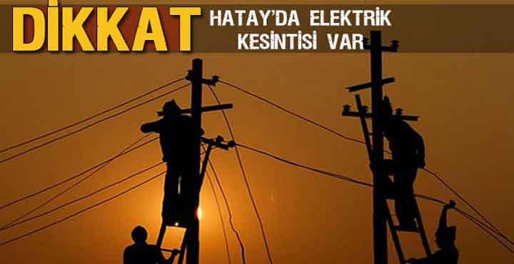 10 ilçenin bazı mahalleleri Cumartesi yine elektriksiz