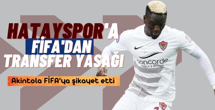 Son Dakika; Hatayspor'a transfer yasağı